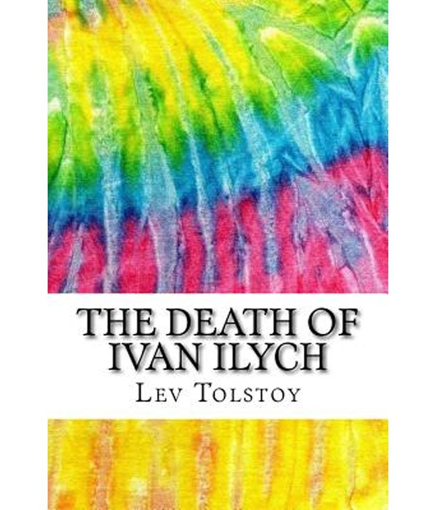 the death of ivan ilych includes mla style citations for the death of ivan ilych includes mla style citations for scholarly secondary sources peer reviewed journal articles and critical essays