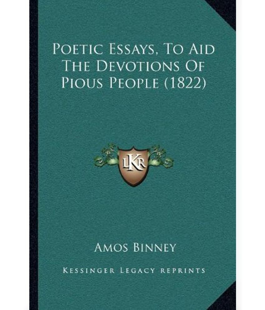 poetic essays to aid the devotions of pious people 1822 buy poetic essays to aid the devotions of pious people 1822