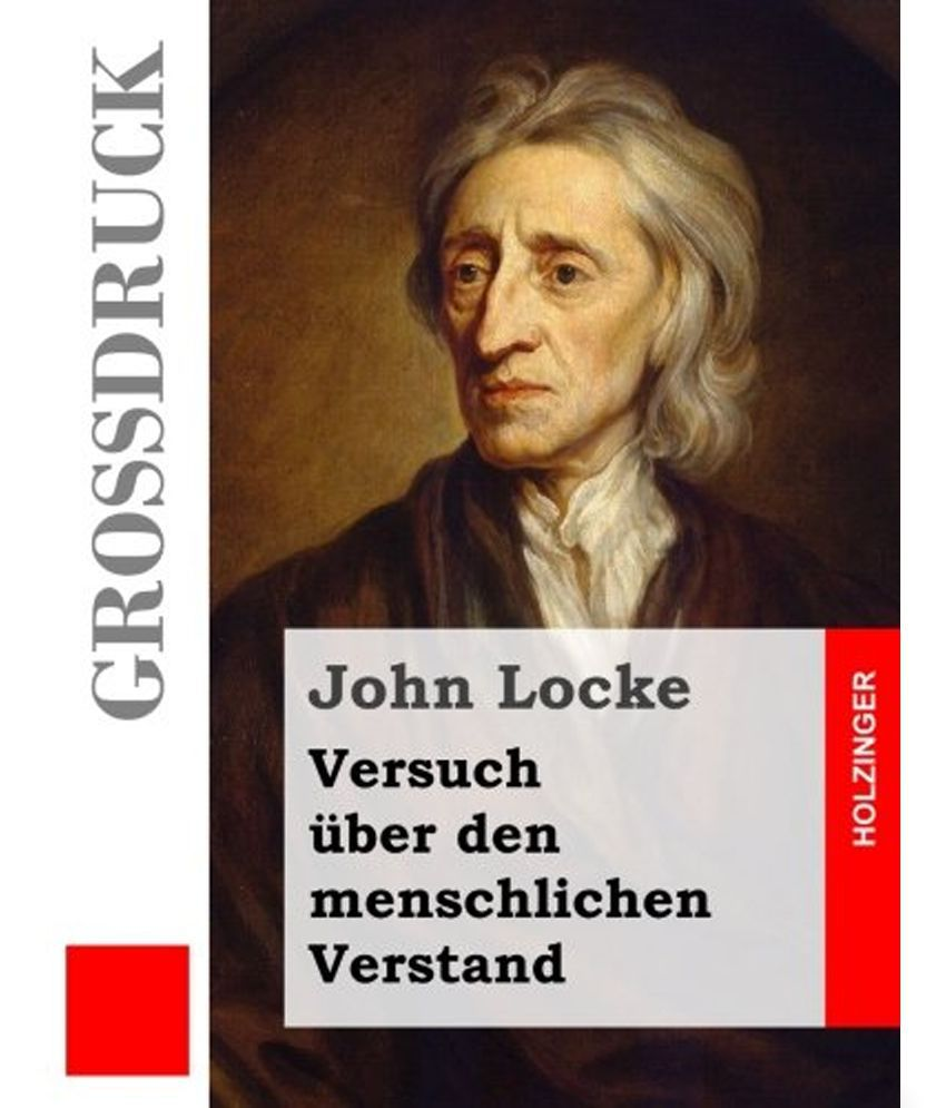 john locke biography essay John locke (1632-1704) michael ayers biography john locke was the first of the empiricist opponents of descartes to achieve comparable the essay, epistola and.