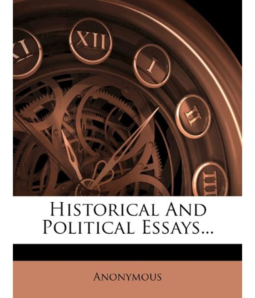 historical and political essays buy historical and political historical and political essays