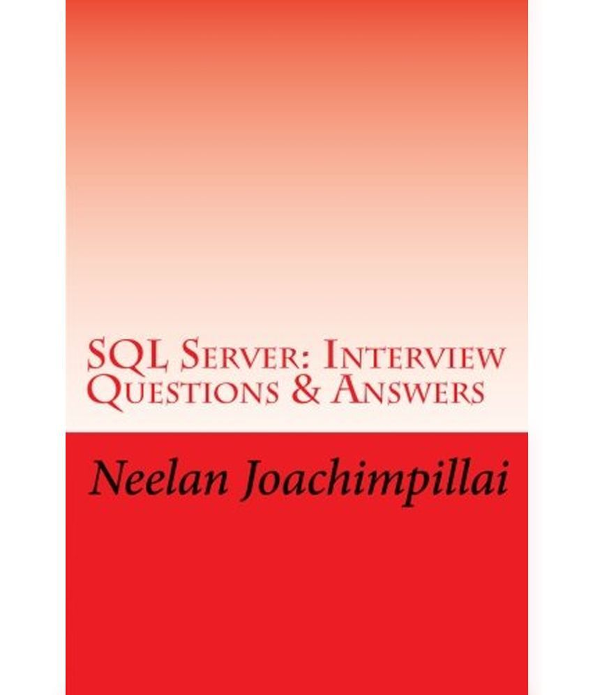 sql server interview questions and answers common restaurant sql server interview questions u0026amp answers buy sql server interview