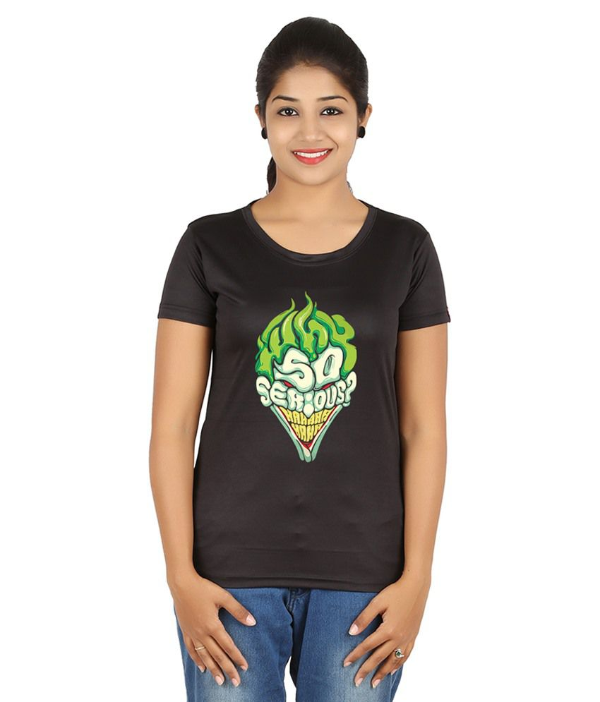 47fb354d4 Buy FanIdeaz Black Silky Polyester Joker! Why So Serious! Typo T-Shirt for  Women Online at Best Prices in India - Snapdeal
