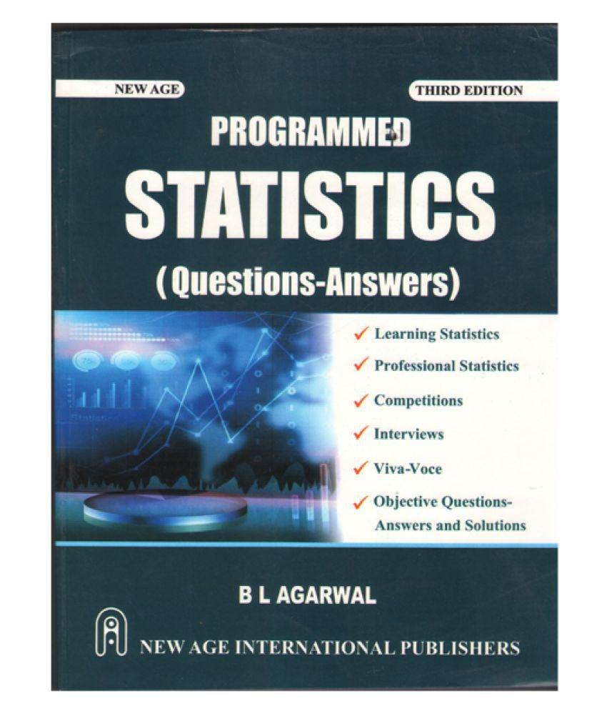 Programmed Statistics (Question-Answers) 3rd Edition