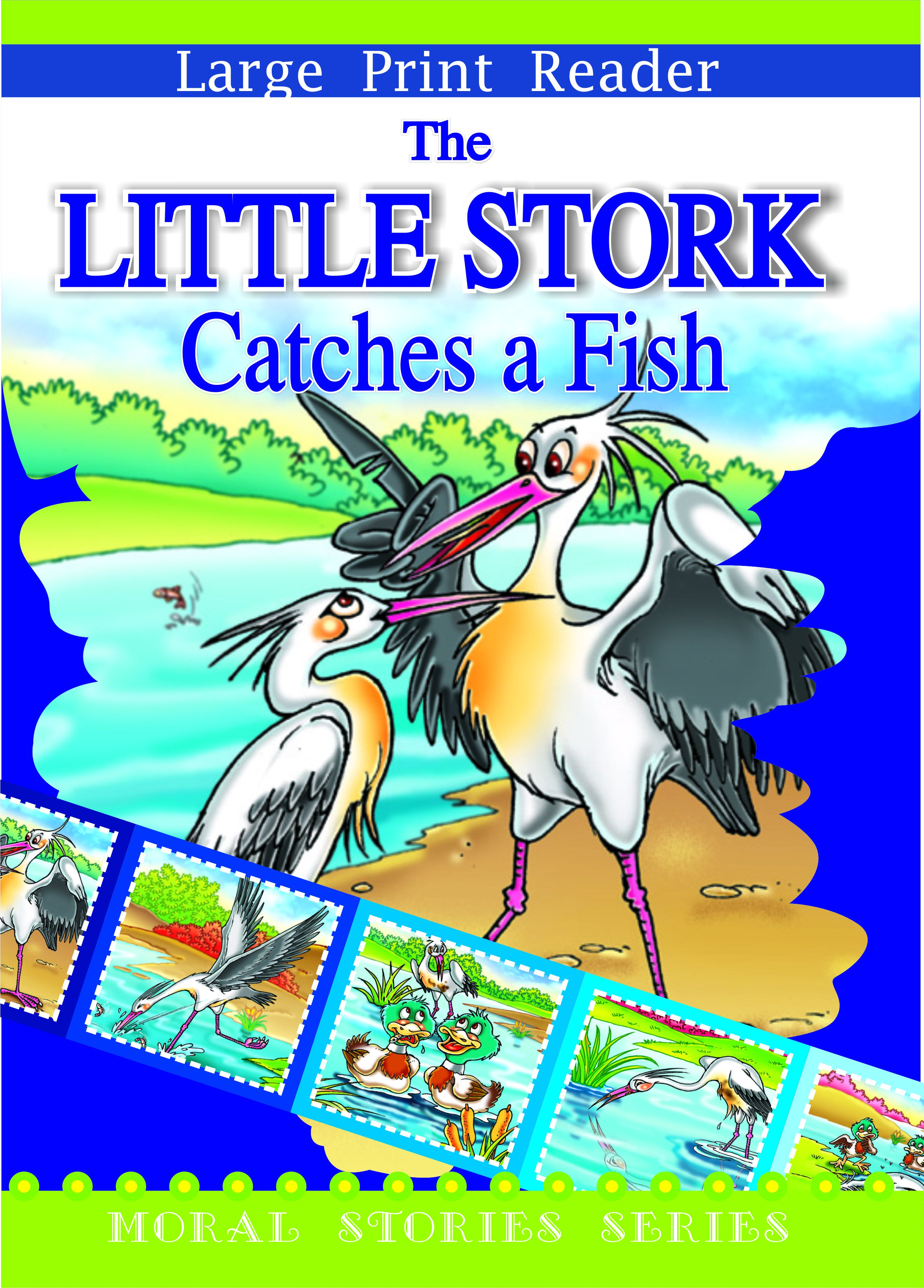 The Little Stork Catches A Fish - Moral Stories Small Size English