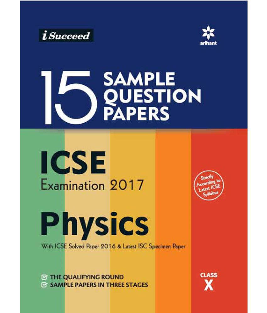 15 Sample Question Papers ICSE Examination 2017 PHYSICS