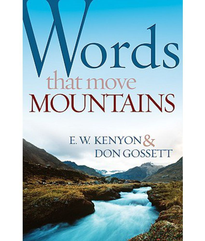 words moving mountains