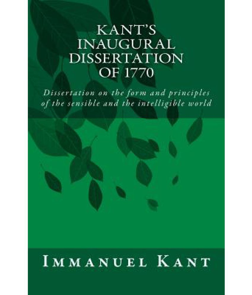 inaugural dissertation 1770 In the german university system it is common to write two doctoral theses, the inaugural thesis (inauguraldissertation), completing a course of study, and the.