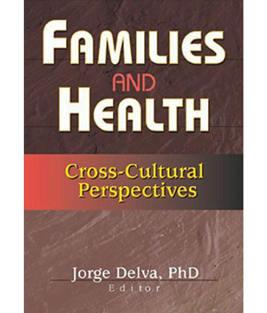 cross cultural health perspectives 2 essay Cross cultural perspectives for many years, nike inc has been known worldwide as the champion of athletic gear producers, being a global leader in business and marketing the company experienced a tremendous growth between 1970s and 1990s, dominating the global athletic footwear and apparel.