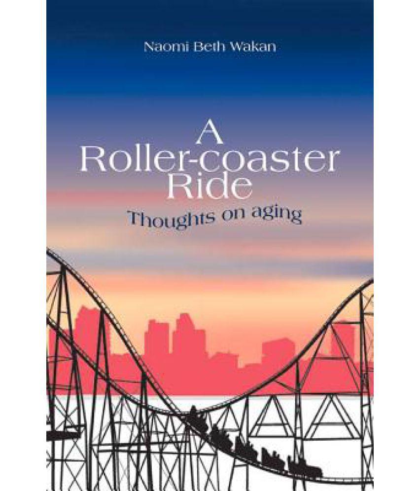 opposite of roller coaster ride