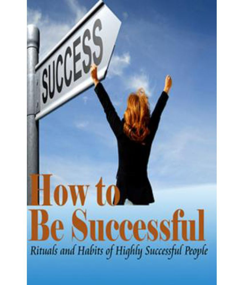 the qualities of highly successful people Successful people are emotional people like others, writes himani kapoor, citing a lifehack article but, they manage their emotions smartly as psychotherapist amy.