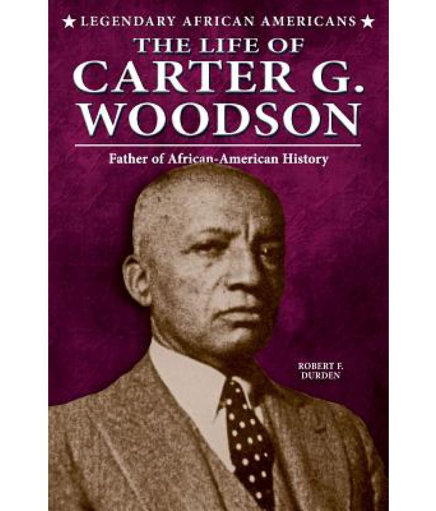the life of carter g woodson