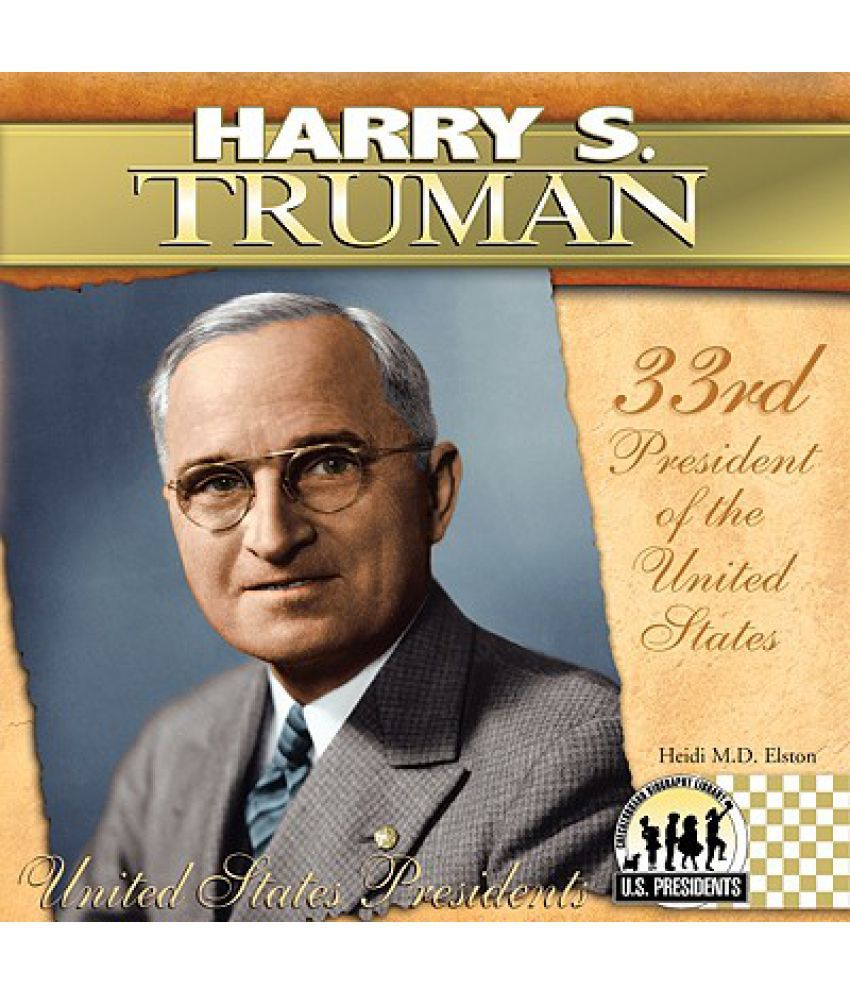 a brief biography of harry s truman the 33rd us president The first amendment center recently asked me to write a brief article 33rd united states president harry s truman library and museum off us 24 biography.