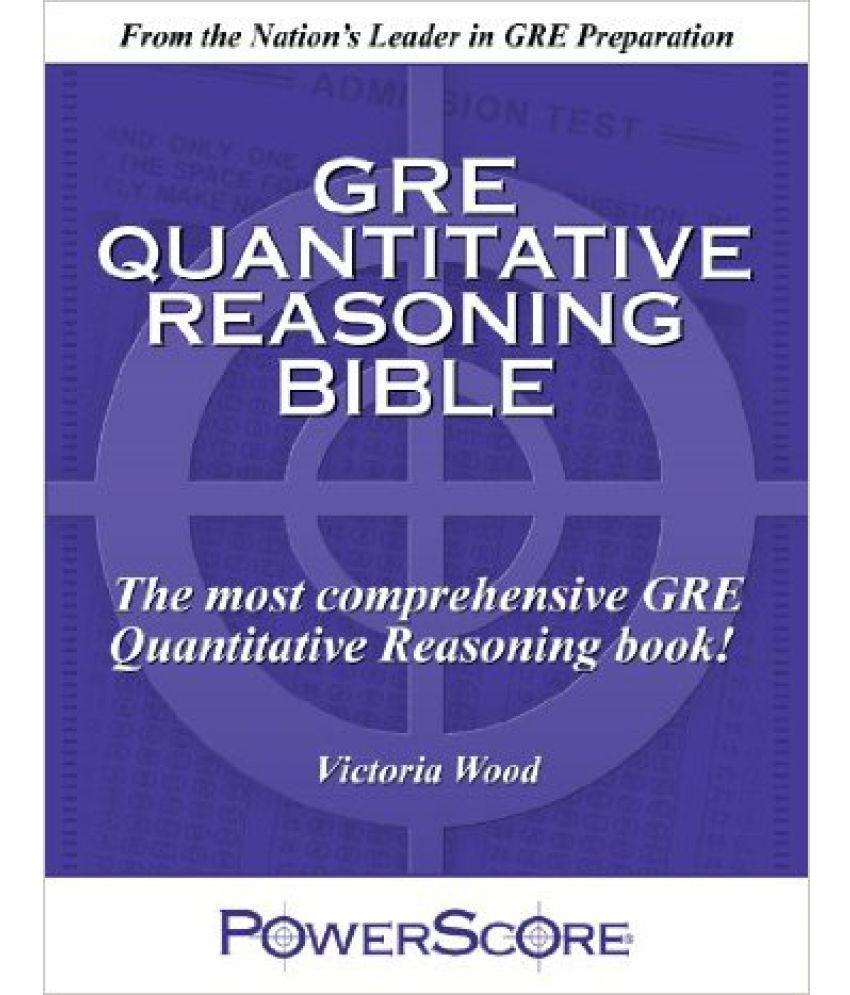The Powerscore Gre Quantitative Reasoning Bible