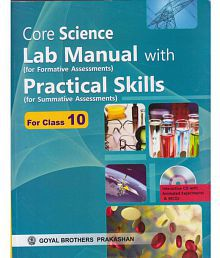 Core Science Lab Manual with Practical Skills - 10