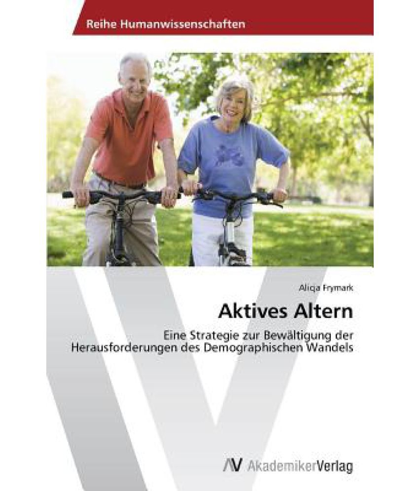 Aktives Altern: Buy Aktives Altern Online at Low Price in..
