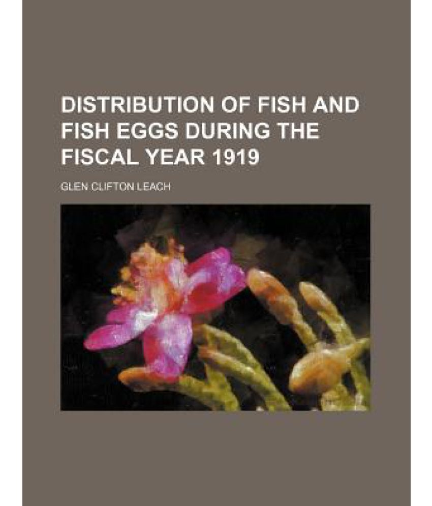Distribution of Fish and Fish Eggs During the Fiscal Year 1919