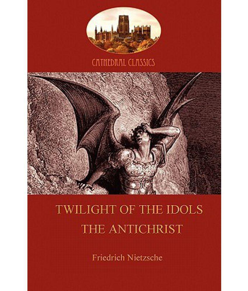 twilight of the idols summary