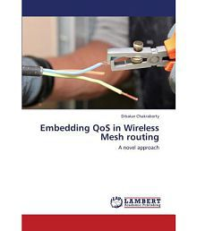 Embedding Qos in Wireless Mesh Routing