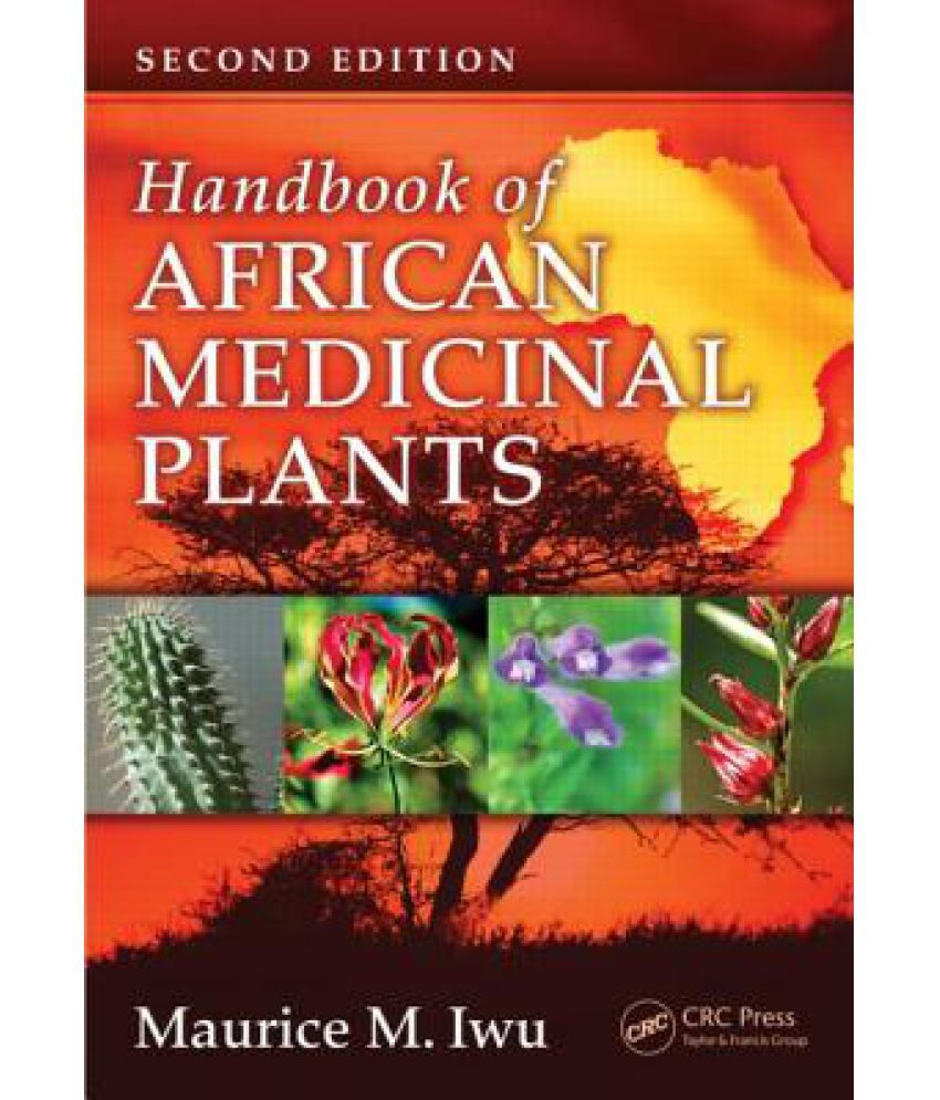 Handbook of African Medicinal Plants: Buy Handbook of African Medicinal  Plants Online at Low Price in India on Snapdeal