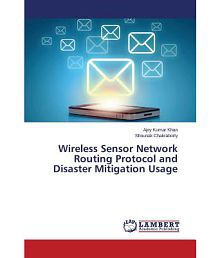 Wireless Sensor Network Routing Protocol and Disaster Mitigation Usage