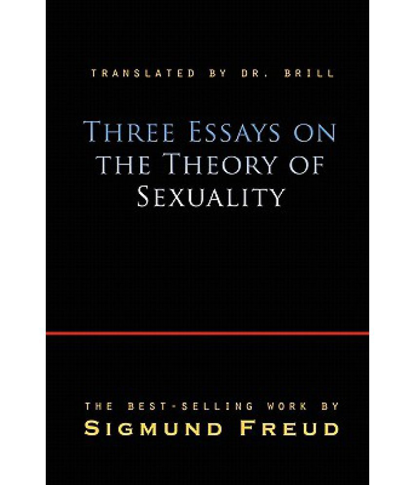 three essays on the theory of sexuality buy three essays on the three essays on the theory of sexuality