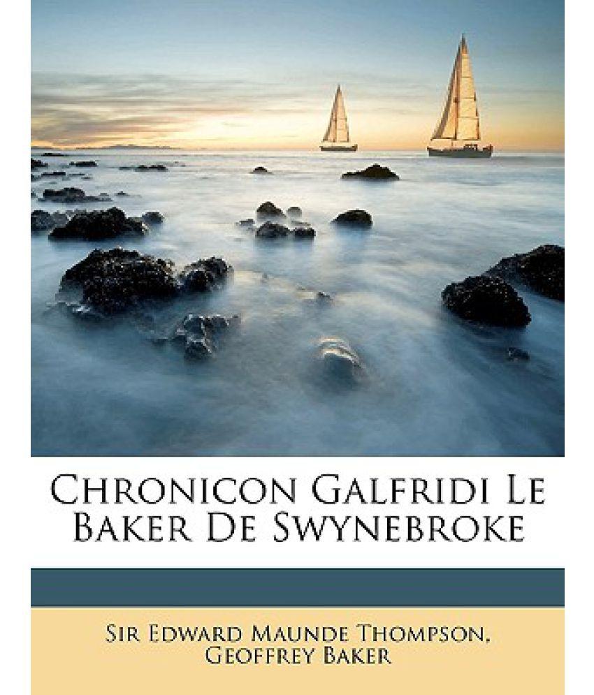 Chronicon Galfridi Le Baker de Swynebroke