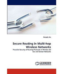 Secure Routing in Multi-Hop Wireless Networks
