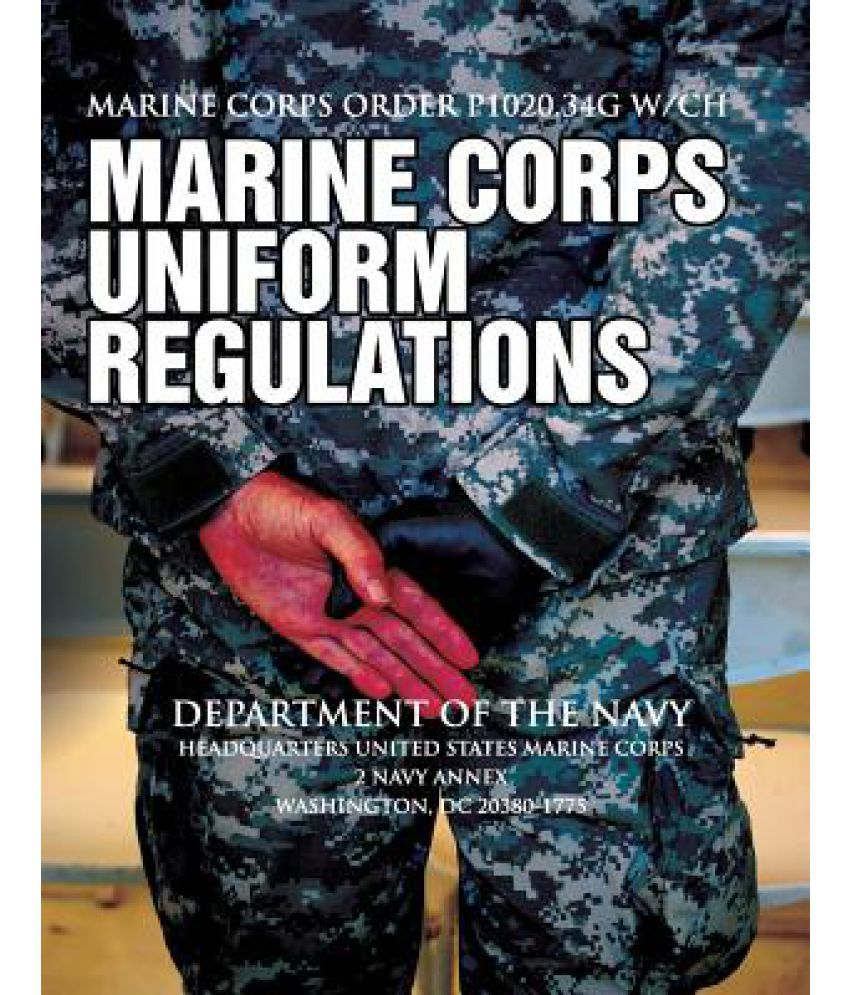marine corps order p1020 United states marine corps marine corps base mco p102034 (b) post a copy of this order in a prominent place on.