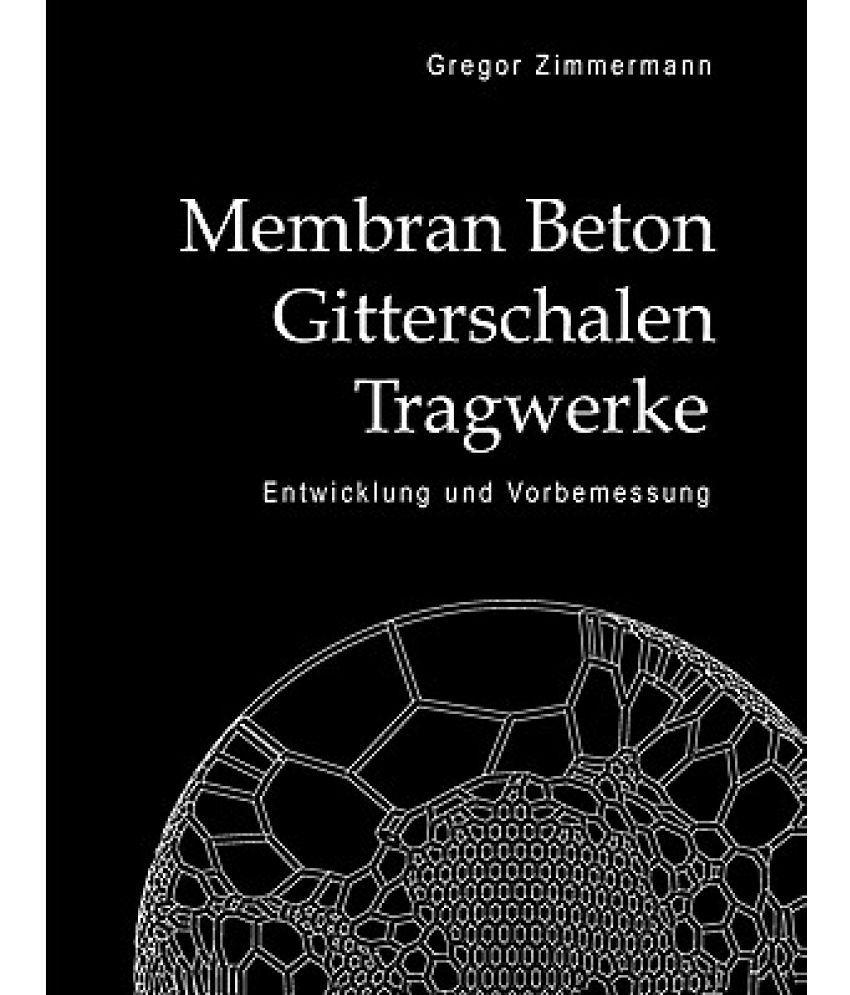 Membran Beton Gitterschalen Tragwerke: Buy Membran Beton ...