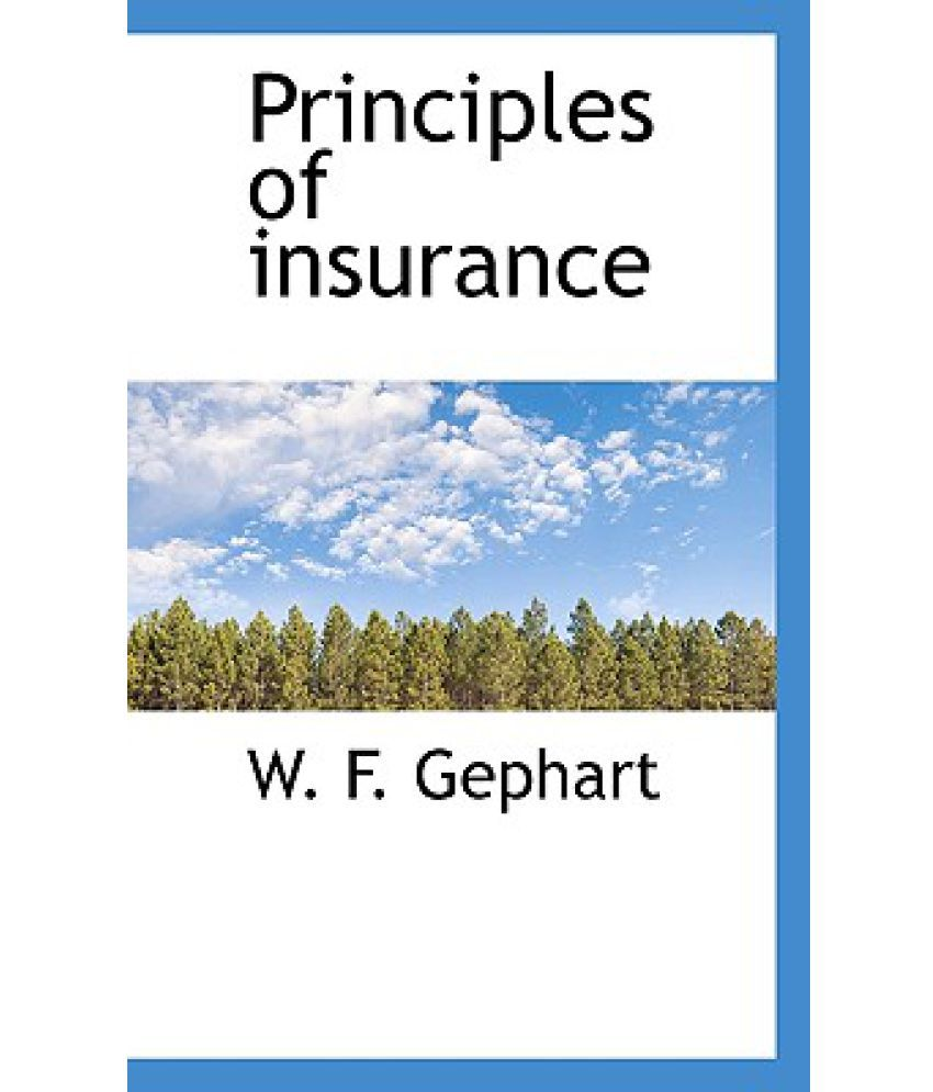 principles of insurance This ebook presents insurance principles of risk pooling, premium calculation, and risk sharing mechanisms of reinsurance and deductibles complemented by the theory probability and statistics.