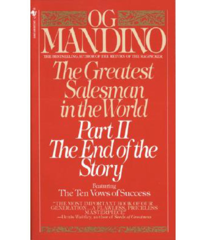 The Greatest Salesman in the World: Part II the End of the ...