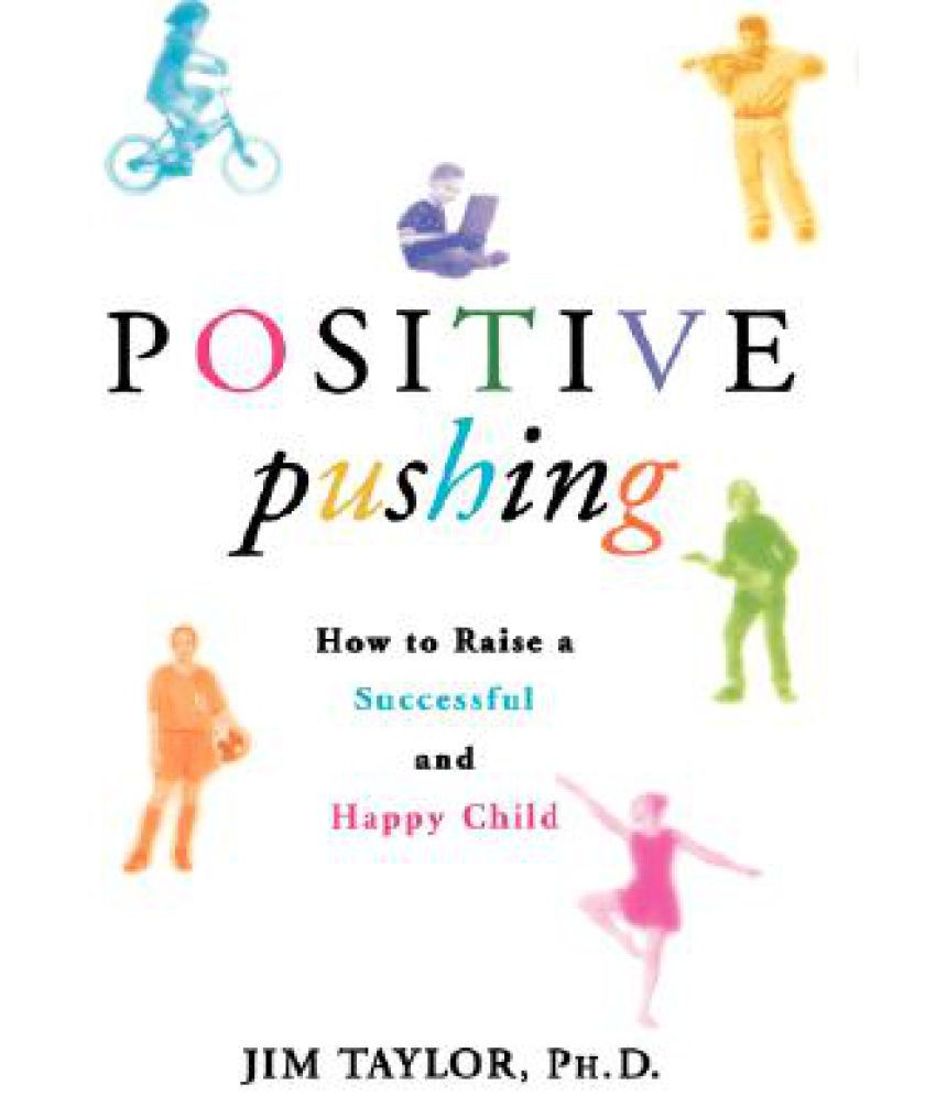 how to raise a happy child essay Happy kids grow up to be happy adults an unhappy child is no fun to approachable teachers help without resorting to shameful criticism when raising a happy child.