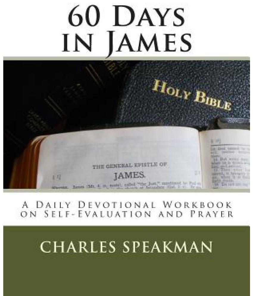 Workbooks prayer workbook : 60 Days in James: A Daily Devotional Workbook on Self-Evaluation ...