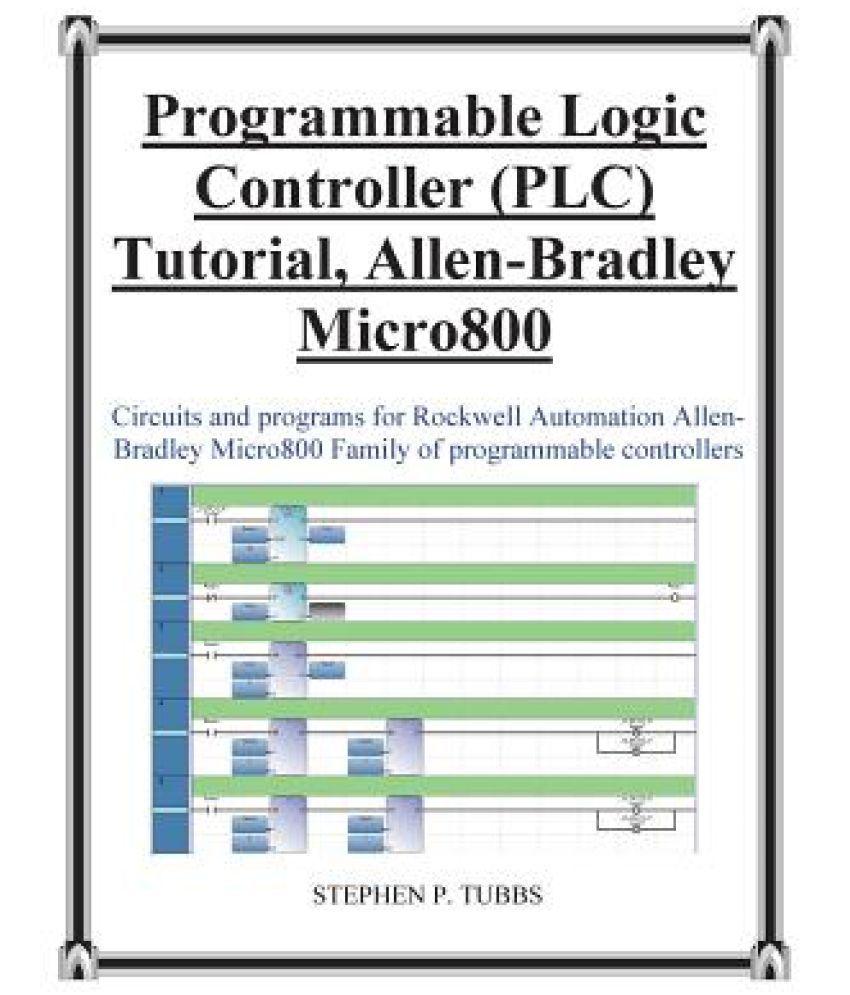 Progammable Logic Controller Plc Tutorial Allen Bradley Micro800 Circuits