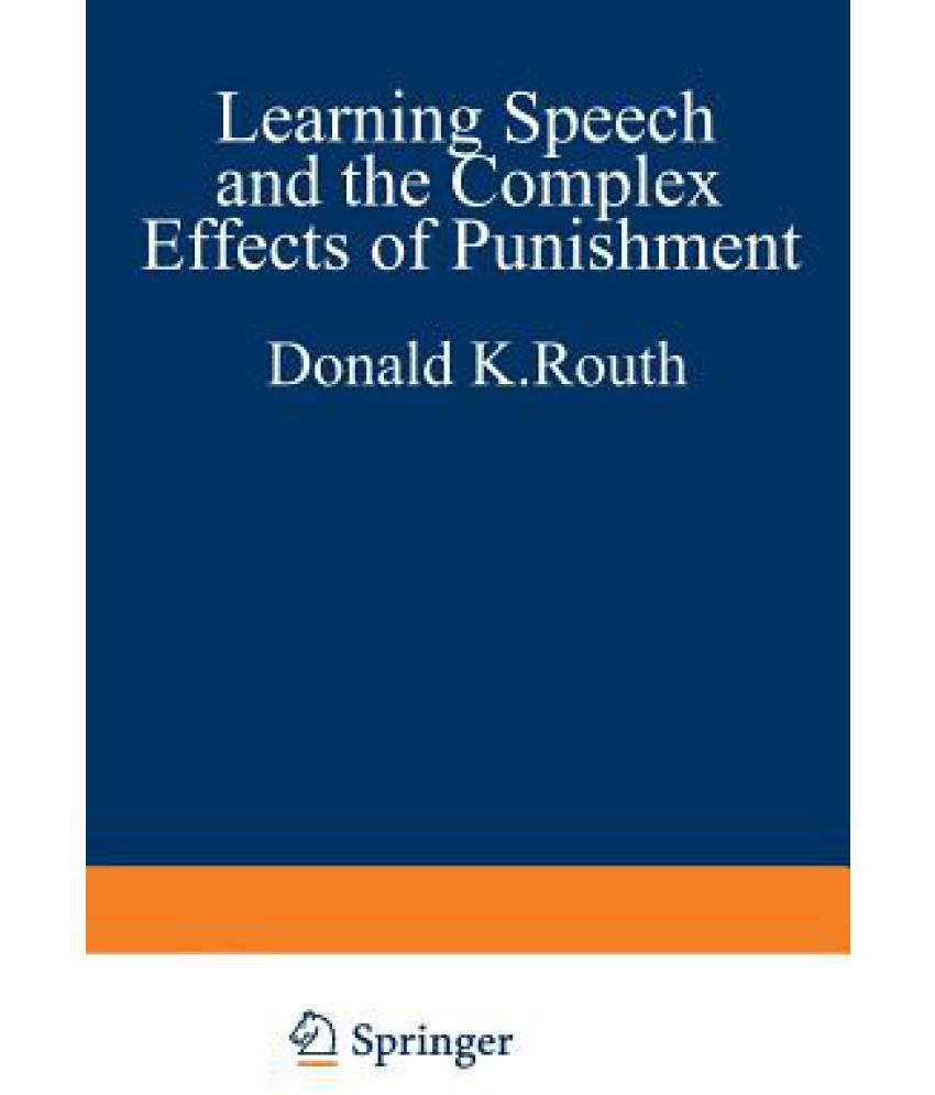 learning speech and the complex effects of punishment essays learning speech and the complex effects of punishment essays honoring george j wischner