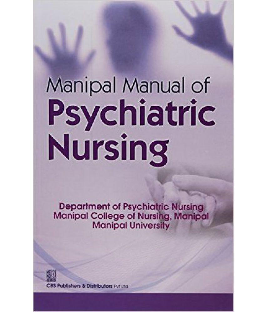 Manipal Manual Of Psychiatric Nursing Pb