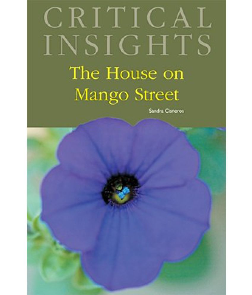 a review of the house on mango street by sandra cisneros Book review of the house on mango street sandra cisneros is a mexican-american novelist and poet cisneros's family background provided many experiences.
