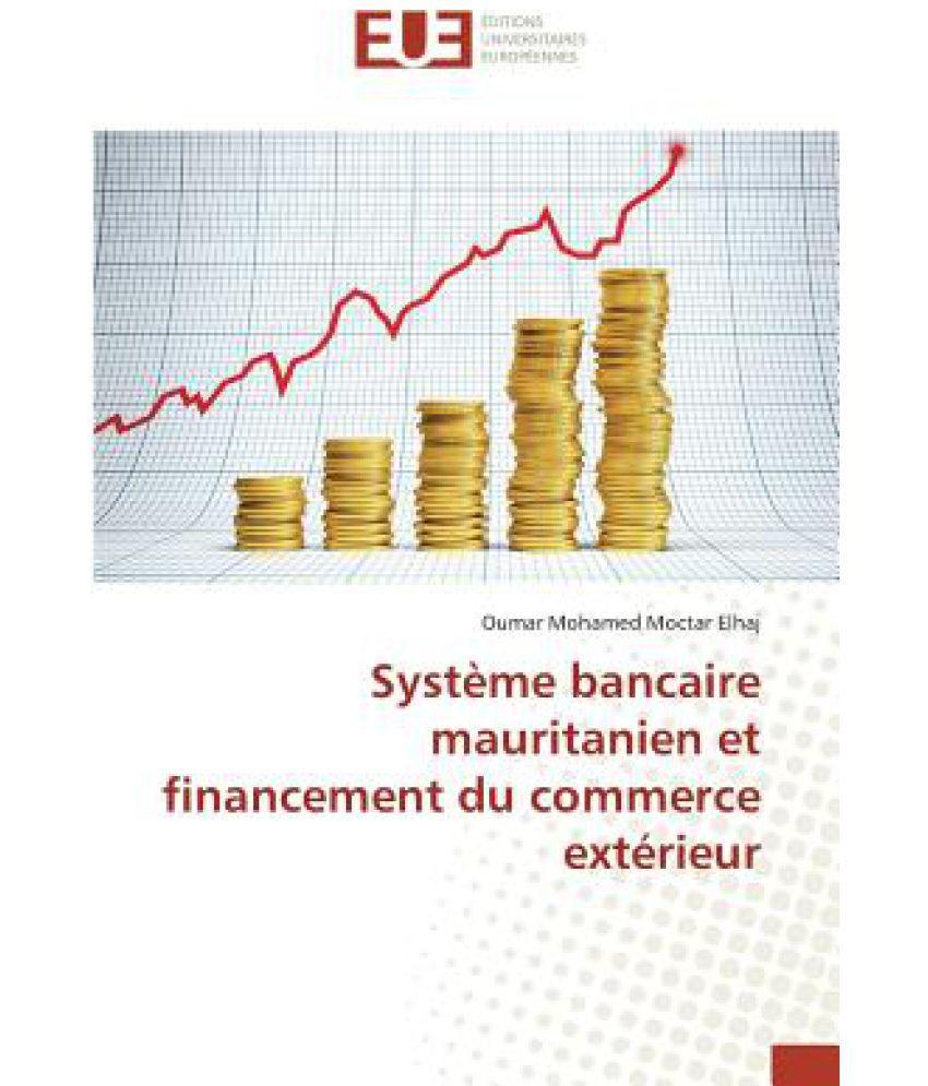 comment sopère le financement de léconomie mondiale dissertation