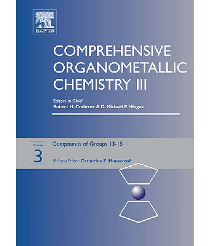 Comprehensive Organometallic Chemistry Iii Buy Comprehensive Organometallic Chemistry Iii Online At Low Price In India On Snapdeal