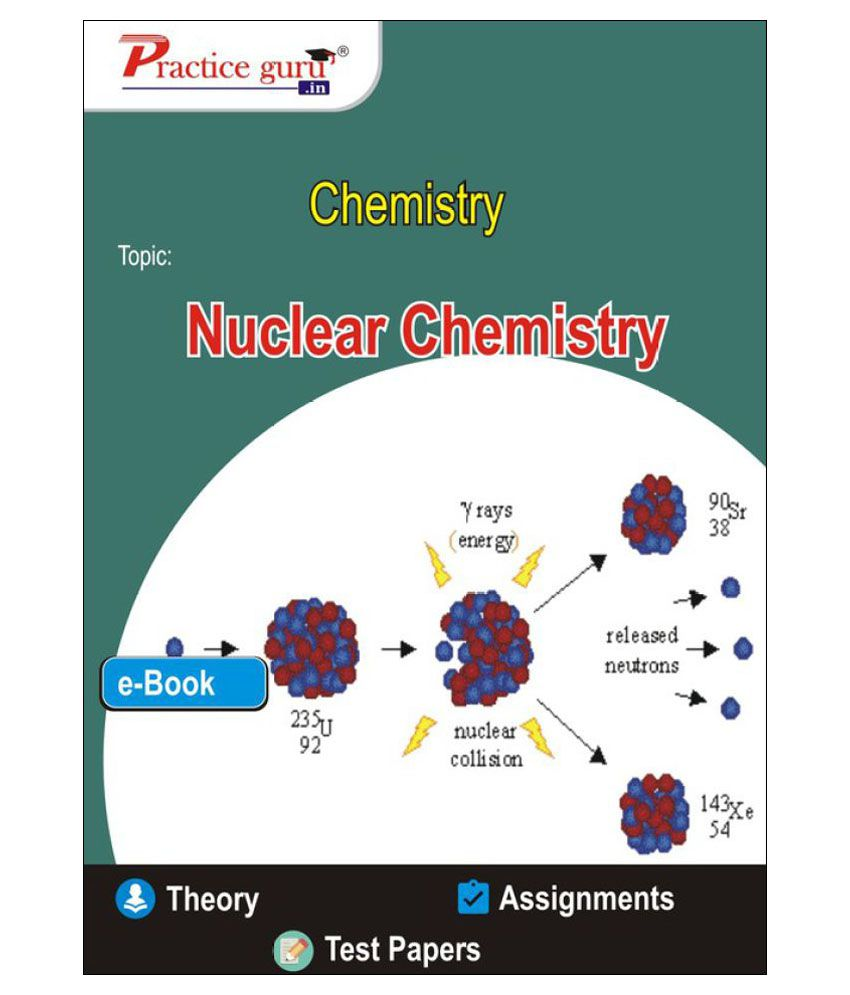 Nuclear Chemistry - Notes and MCQs / Assignments PDF