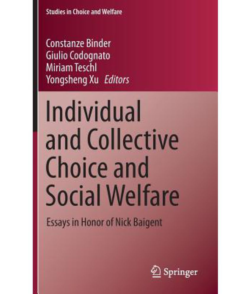 welfare essays doorway individual and collective choice and social welfare essays in