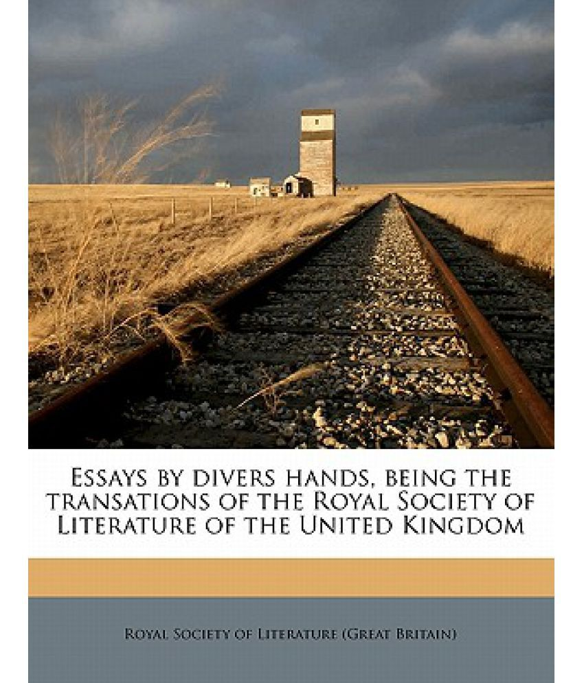 track royal essays essays by divers hands being the transations of the royal society essays by divers hands being the transations of the royal society of literature of the