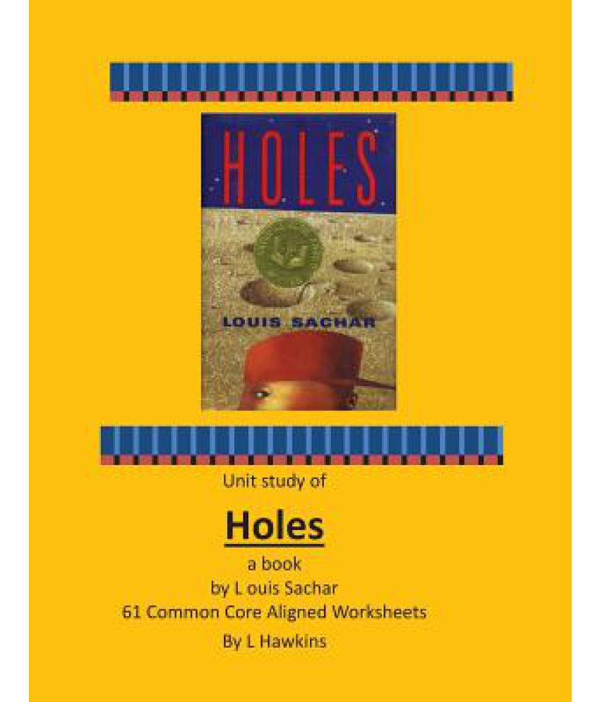 holes by louis sacher Stanley yelnats is mistakenly accused of a crime and sent to detention camp, where digging holes is supposed to build character he finds friendship and more.