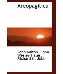 """the virtue of areopagitica by john milton John milton complete poems and major prose (hughes): areopagitica (1644), pp 716-49 """"on the new forcers of conscience"""" (1646), pp 144-45."""