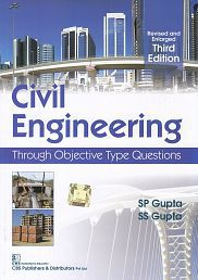 Civil Engineering: Through Objective Type Questions Paperback (English) 2012