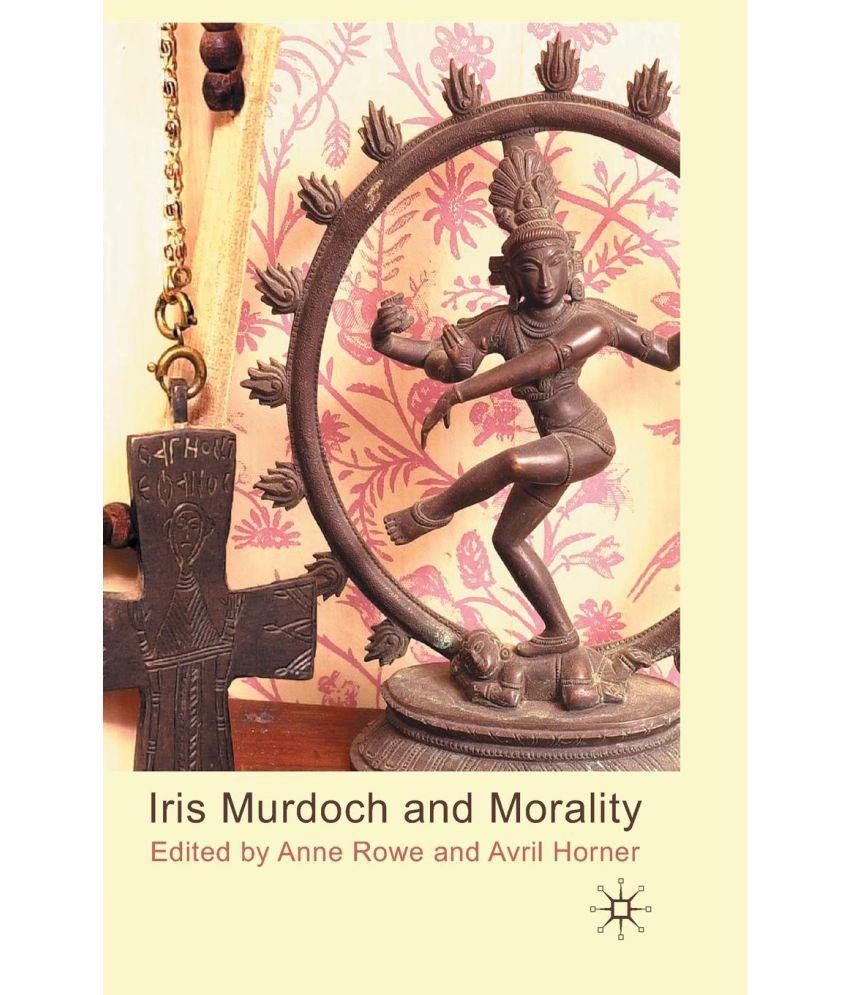 the absence of evil in the presence of good in iris murdochs morality and religion