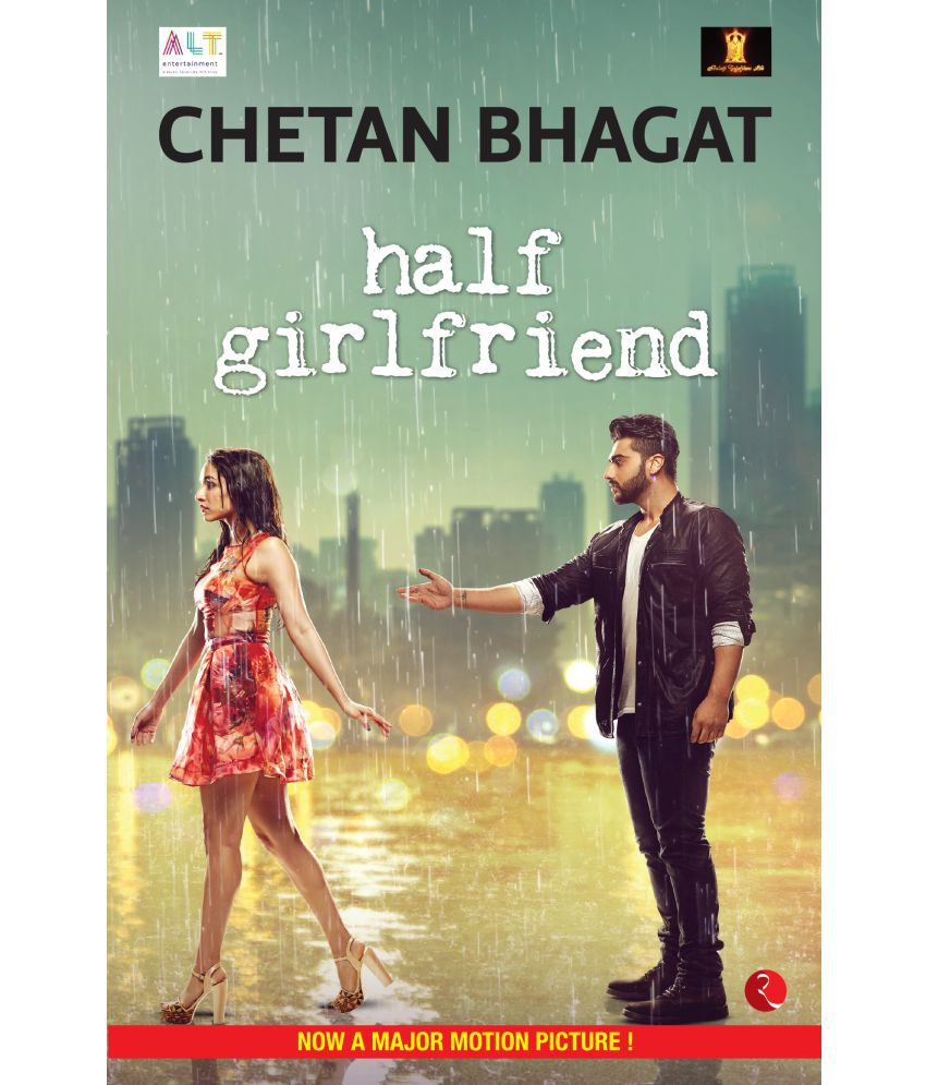 Half Girlfriend Movie Tie In Edition By Chetan Bhagat Buy Half Girlfriend Movie Tie In Edition By Chetan Bhagat Online At Low Price In India On Snapdeal Half girlfriend is a 2017 hindi romantic film starring arjun kapoor and shraddha kapoor. half girlfriend movie tie in edition by chetan bhagat