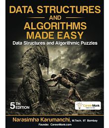 Data Structures and Algorithms Made Easy: Data Structures and Algorithmic Puzzles by Narasimha Karumanchi