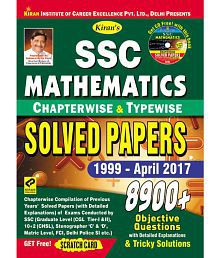 SSC Mathematics Chapterwise & Typewise Solved Papers 1999 - April 2017 – English