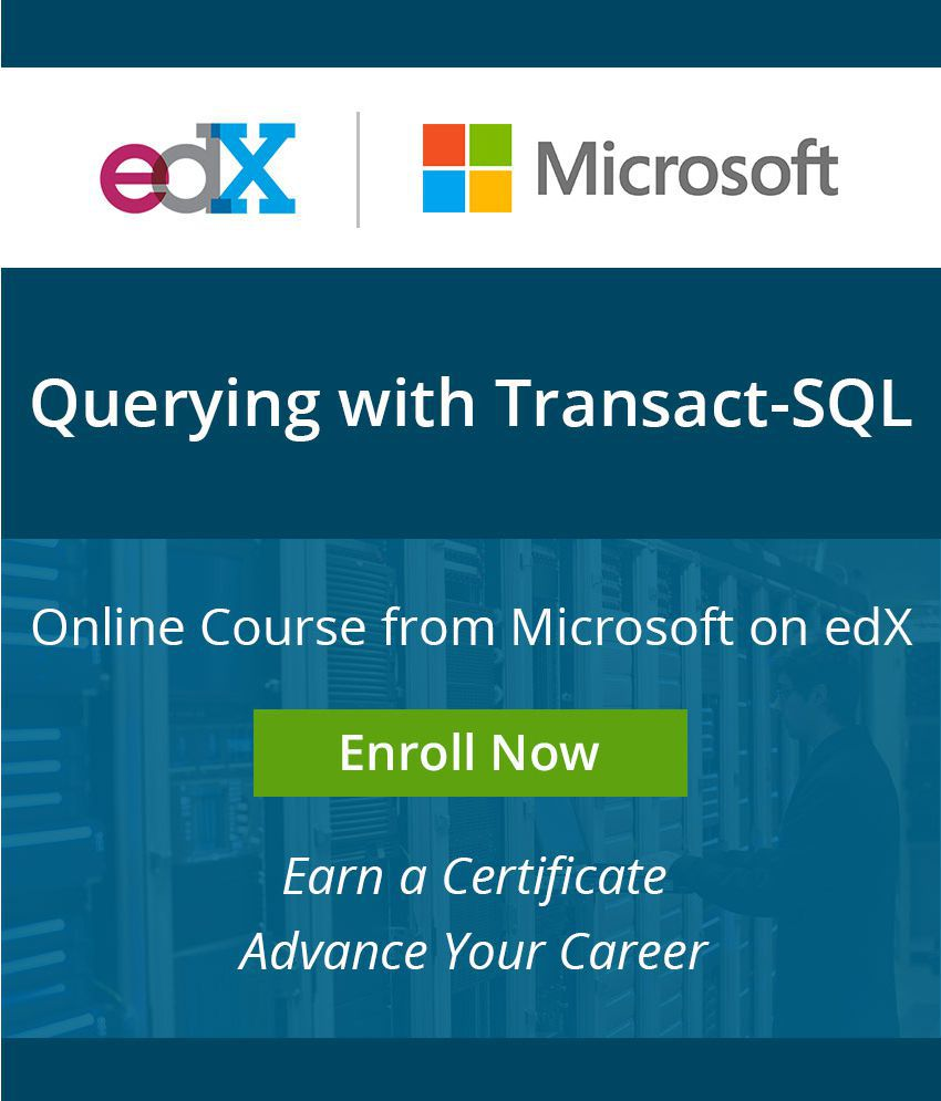 Certificate Course By Microsoft On Edx Querying With Transact Sql